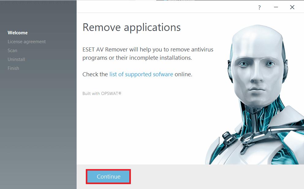 Open ESET AV Removerand click onContinue | Completely Uninstall Avast Antivirus in Windows 10