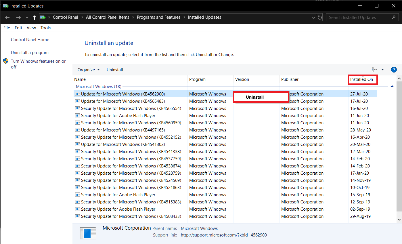 Right-clickon the most recently installed update and selectUninstall