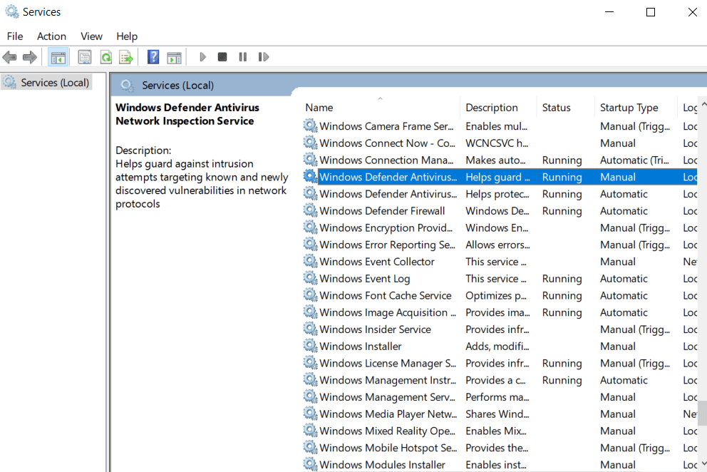 Check for the Windows Defender Service inthe Name column