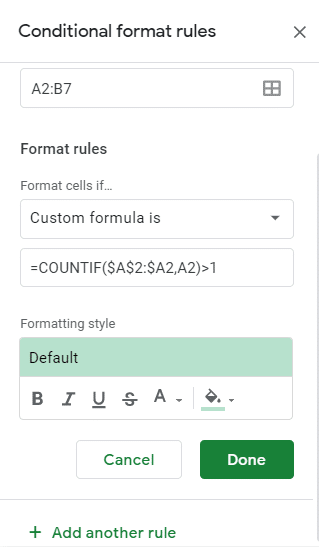 Choose the Custom Formula and Enter the formula as COUNTIF(A$2:A2, A2)>1