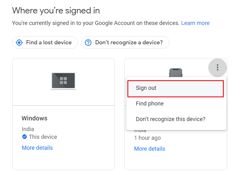 Click on the Sign out button from the option to remove the device from Google