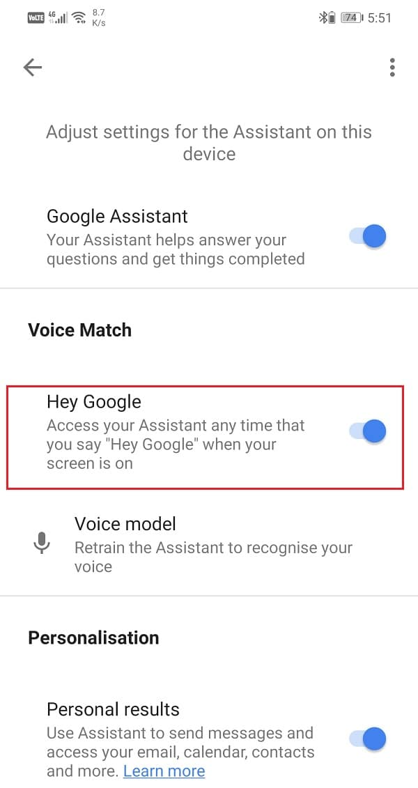 Enable the toggle switch next to Hey Google