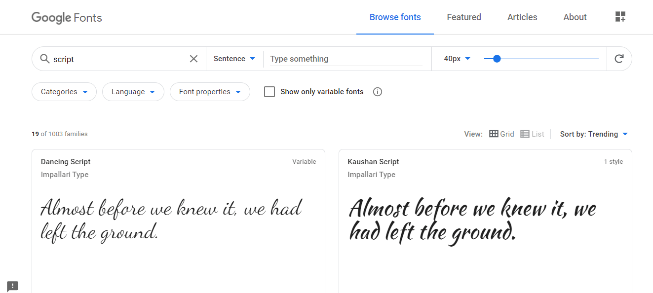 Google Fonts repository would show up, and you can download any font