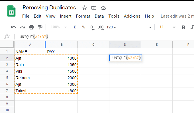 Google Sheets would highlight the range of cells that you specify