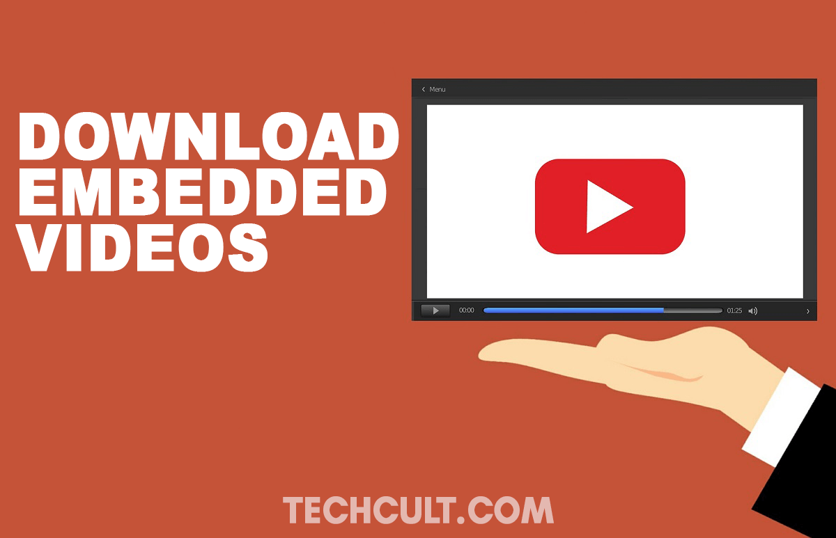 How To Download Embedded Videos From Websites
