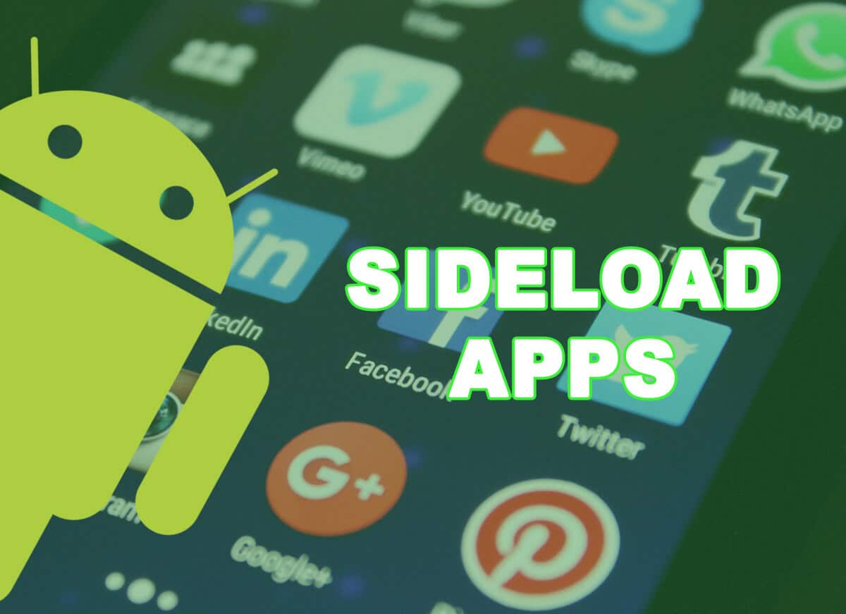 How to Sideload Apps on Android Phone