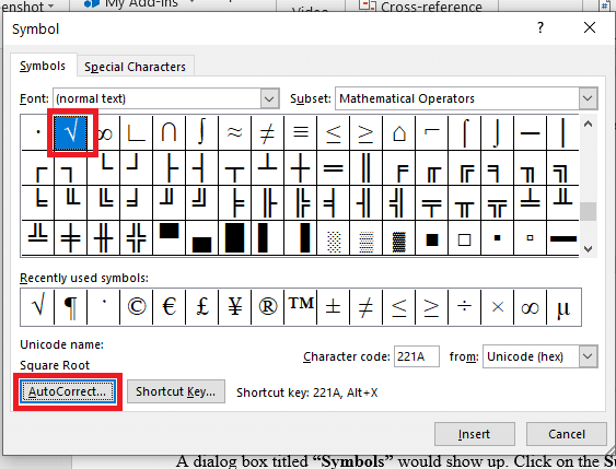 Make a click on that to highlight the symbol. Now, choose the Autocorrect