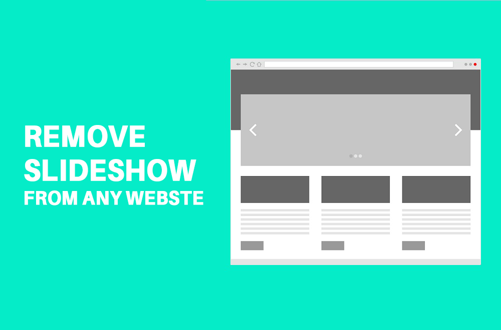 Remove Slideshow From Any Website