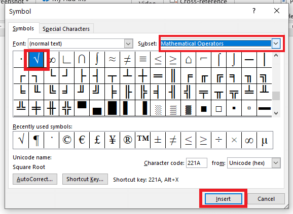 Select Mathematical Operators. Make a click on that to highlight the symbol and then click the Insert