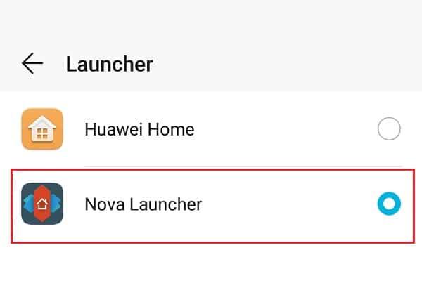 Select Nova Launcher as your default launcher