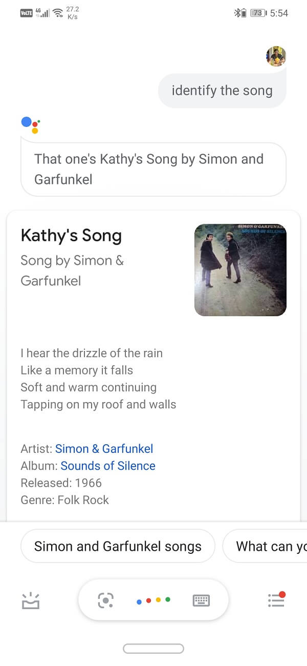 Simply ask Google Assistant to recognize the song for you