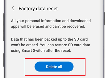 Tap on the Delete all Button to initiate a Factory Reset