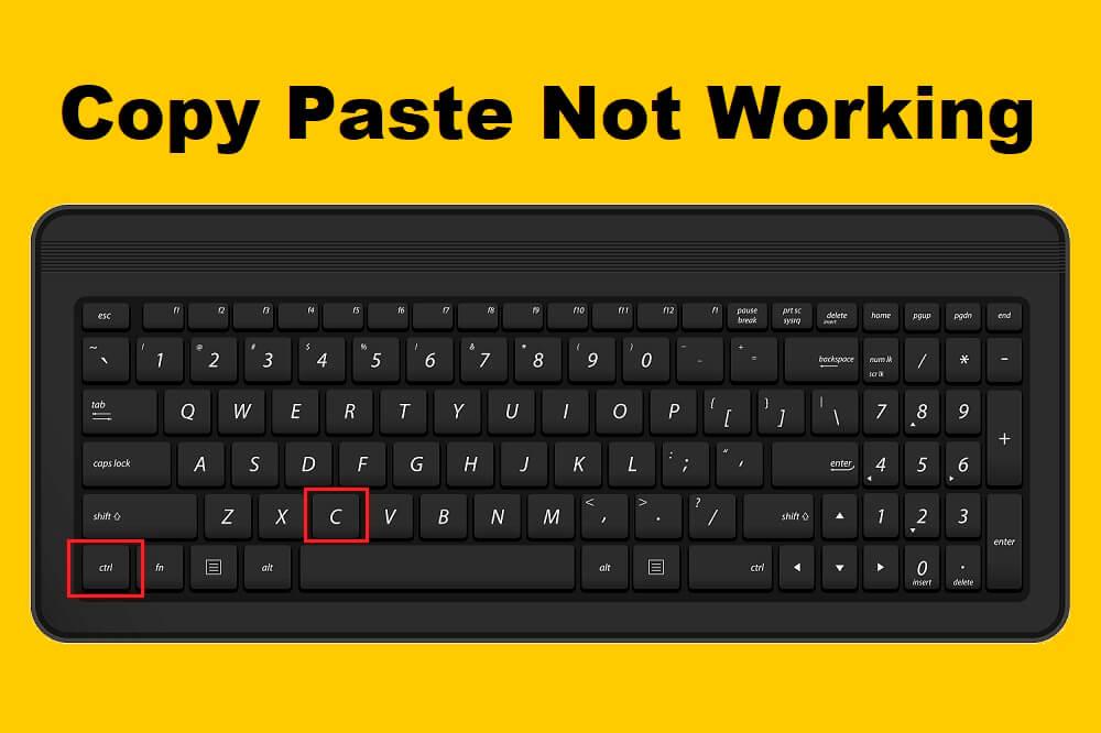 Fix Copy Paste not working on Windows 10