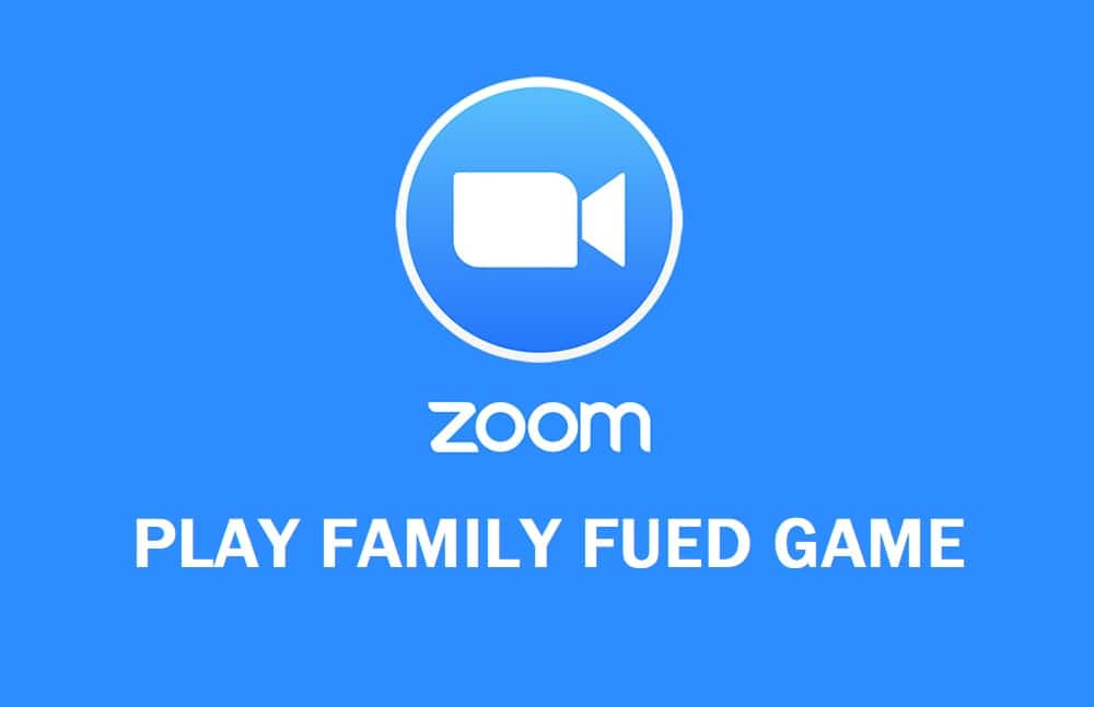 How To Play Family Feud On Zoom