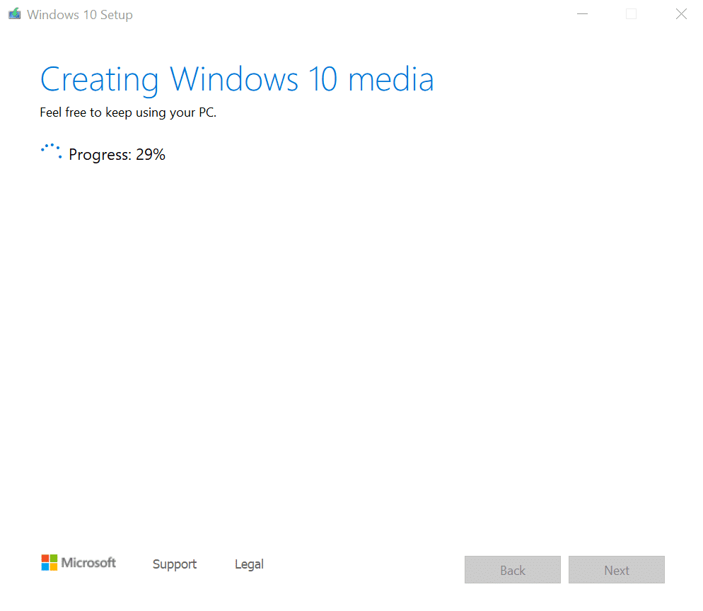 Media creation tool will automatically start creating the Windows 10 installation