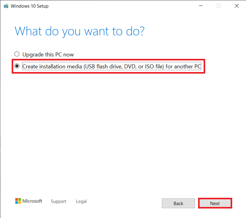 Select create an installation media for another computer and click on Next
