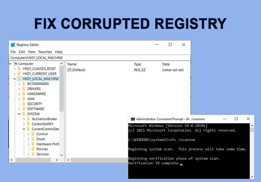 Fix Corrupted Registry in Windows 10