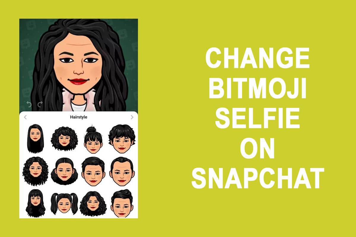 How to change bitmoji selfie on Snapchat