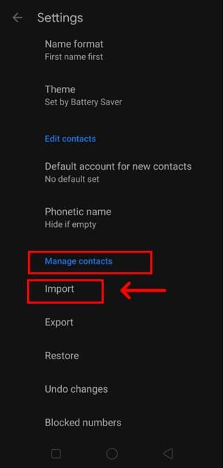 Open Settings and go to Manage Contacts. Press the Import option here