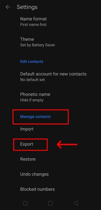 Scroll down to reach the Manage Contacts option. Under it, you will view an Export option.