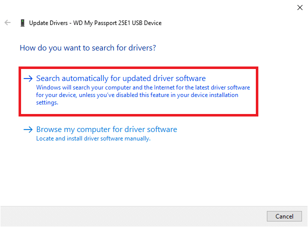 Search automatically for updated driver software   How to Repair or Fix a Corrupt Hard Drive Using CMD?