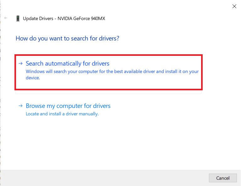 Select Search automatically for drivers and let Windows look for updated drivers.