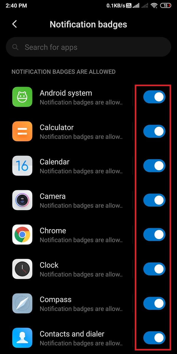 Turn on the toggle next to the applications that allow app icon badges. | How To Enable And Disable App Icon Badges?