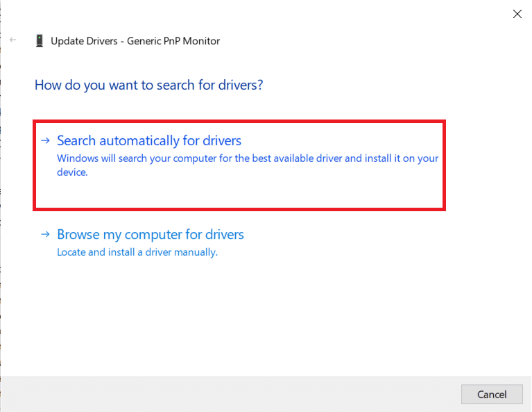 choose Search automatically for drivers | Fix Generic PnP Monitor problem on Windows 10