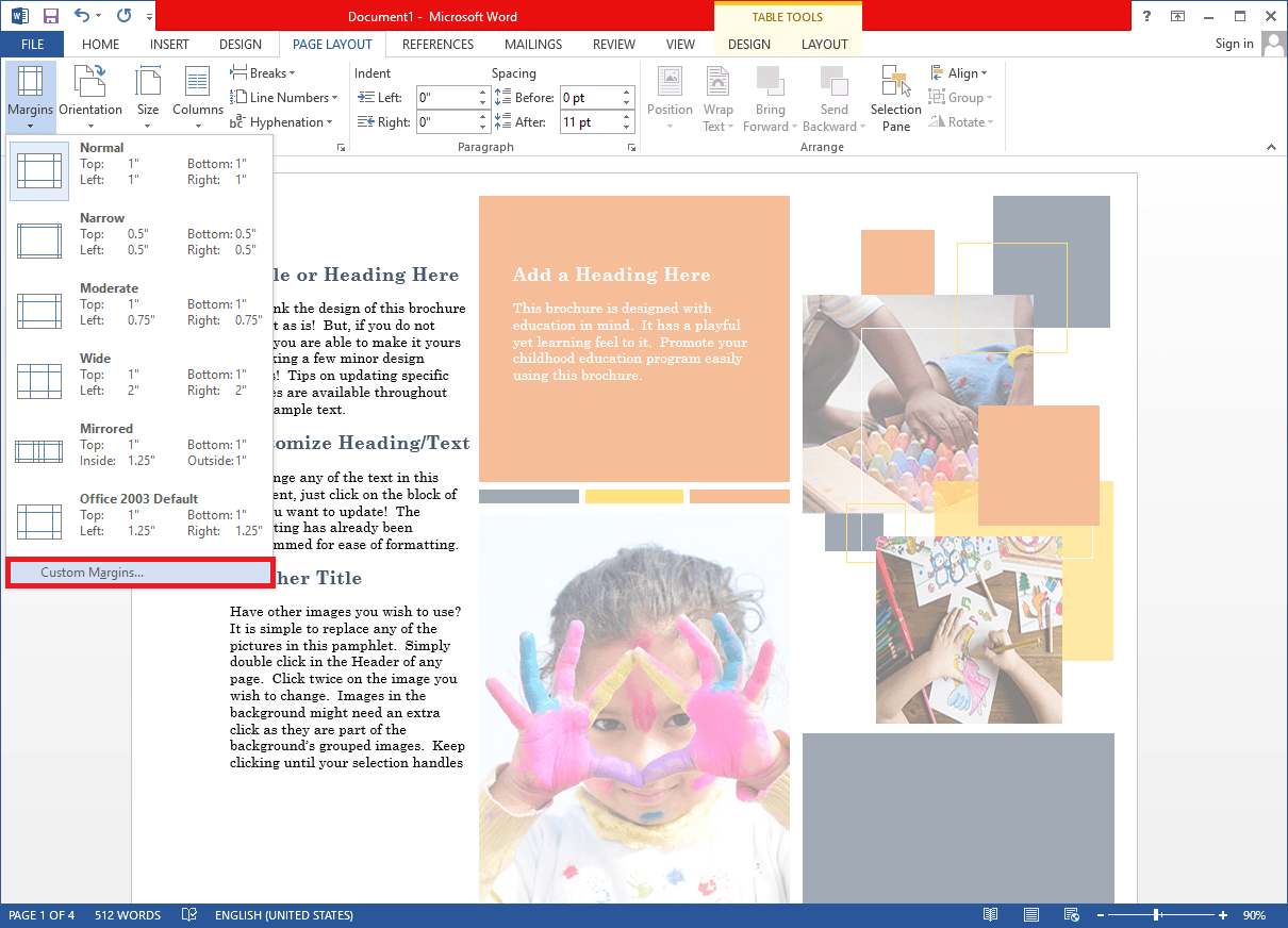 click on Custom Margins… at the end of the selection menu   Set Up 1 Inch Margins in Microsoft Word