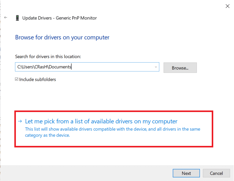 click on Let me pick from a list of available drivers on my computer. | Fix Generic PnP Monitor problem on Windows 10