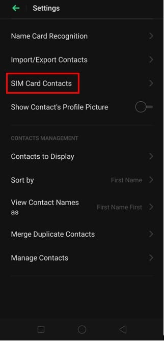 navigate to Settings and select the SIM Card Contacts option.   Transfer Contacts To A New Android