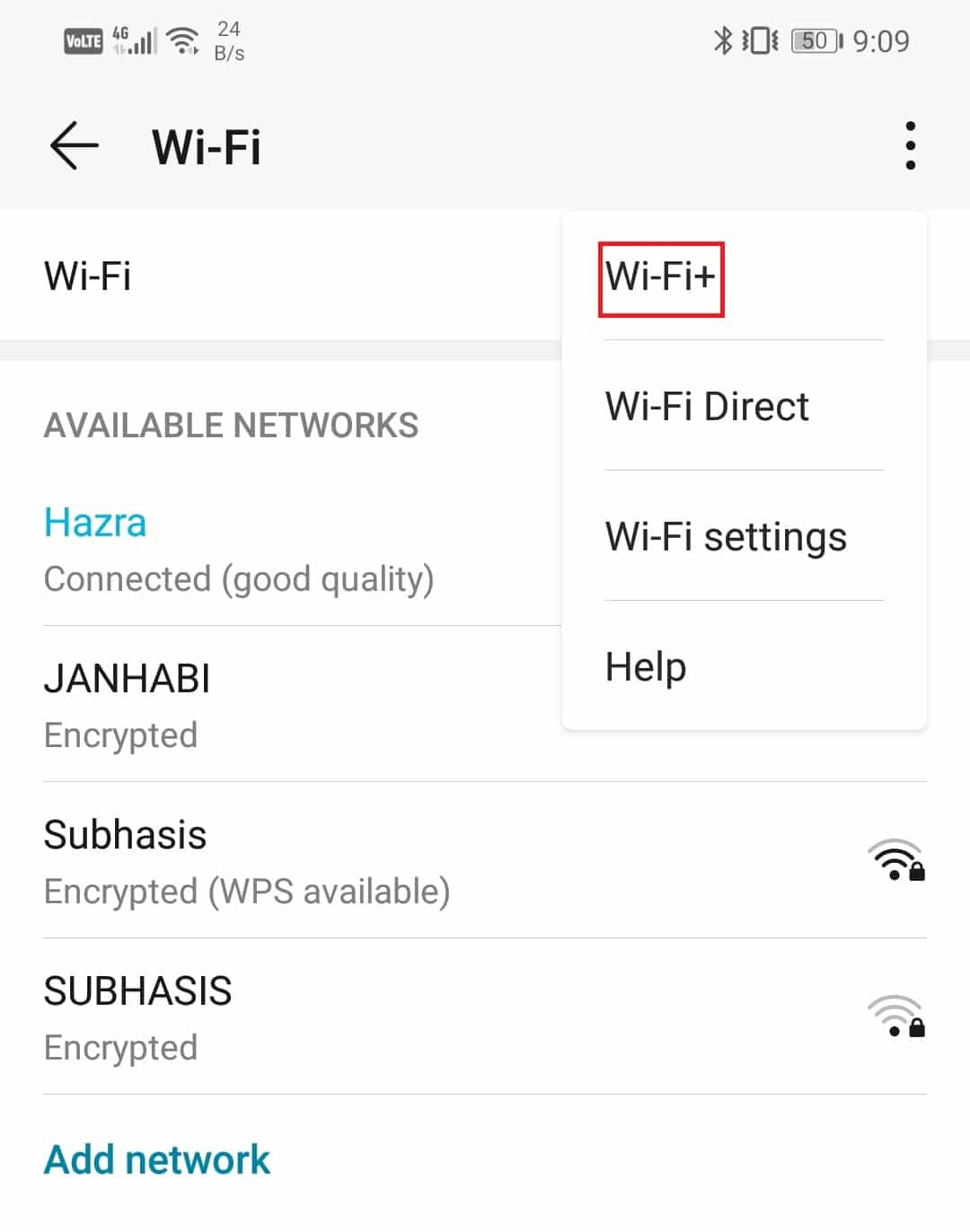 tap on the three-dot menu on the top-right corner and select the Wi-Fi+ option.