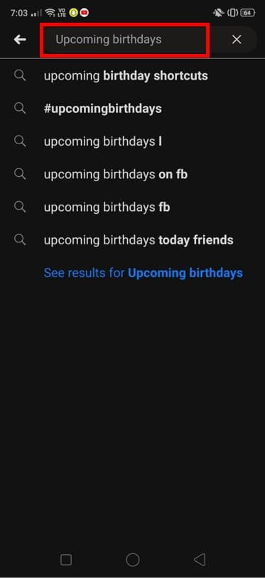 type 'Upcoming birthdays' to view the list of all the upcoming birthdays of your friends. | How To Find Birthdays On Facebook App?