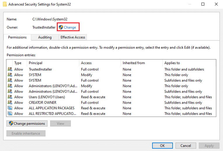 you will see the option of 'Change' near Trustedinstaller. Click on it.