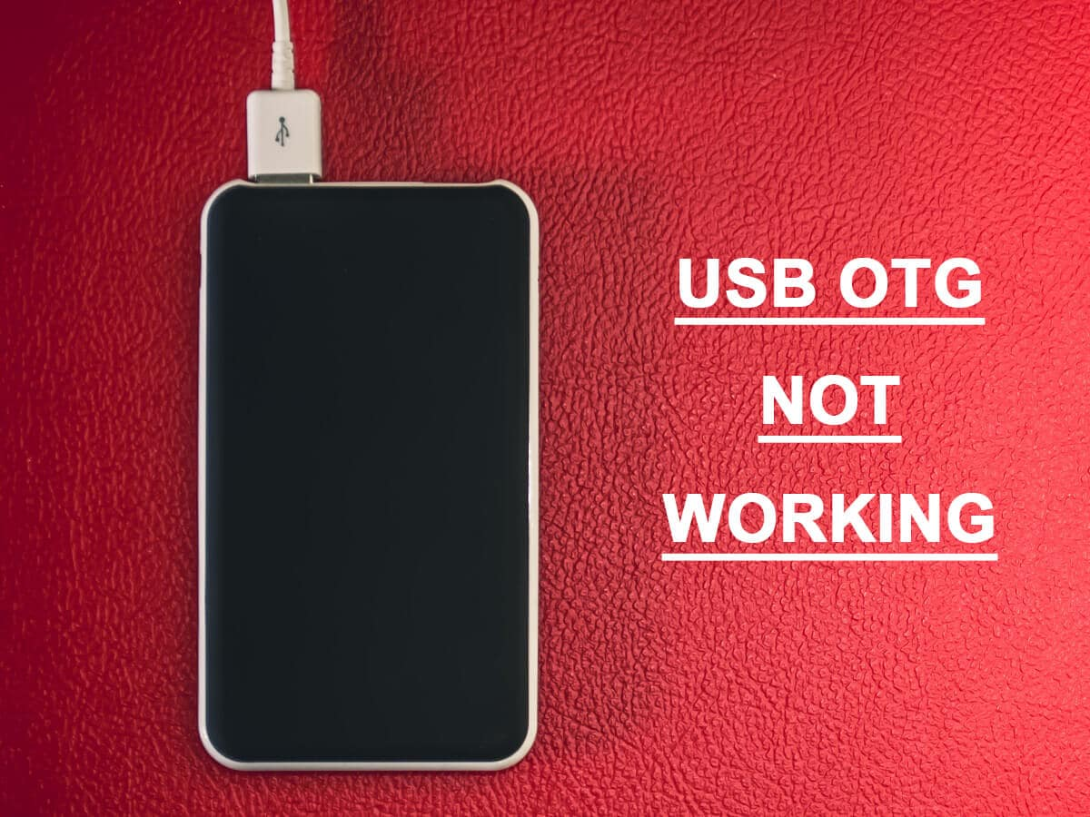 Fix USB OTG Not Working On Android Devices