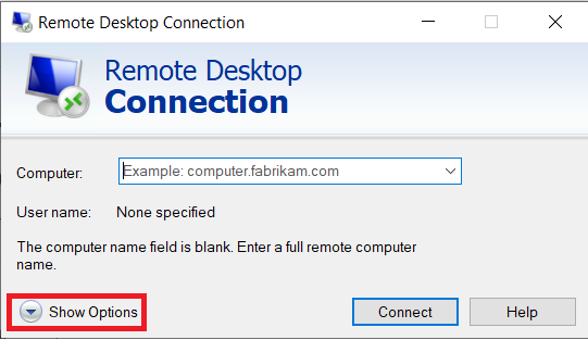 """Remote Desktop Connection Window will pop up. Click on """"Show Options"""" at the bottom."""