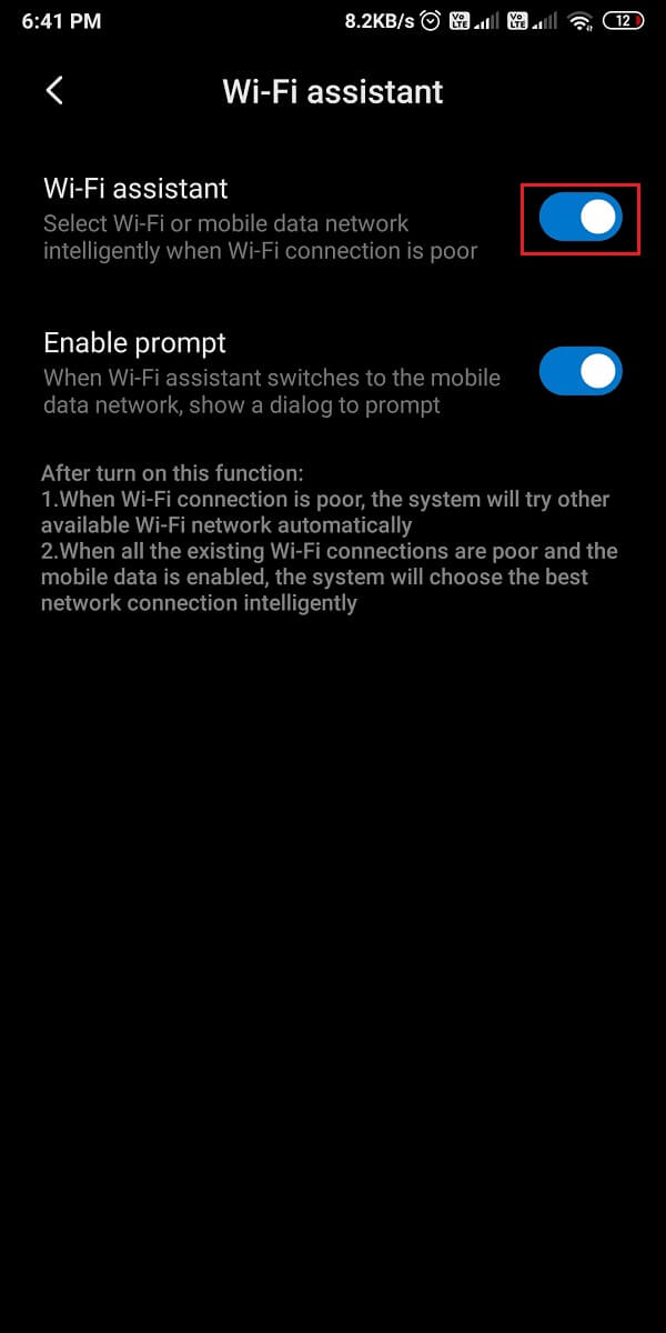 Finally, turn off the toggle next to the Wi-Fi assistant or Smart network switch.