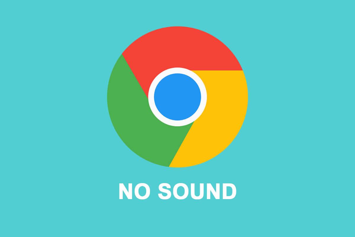 Fix No Sound issue in Google Chrome