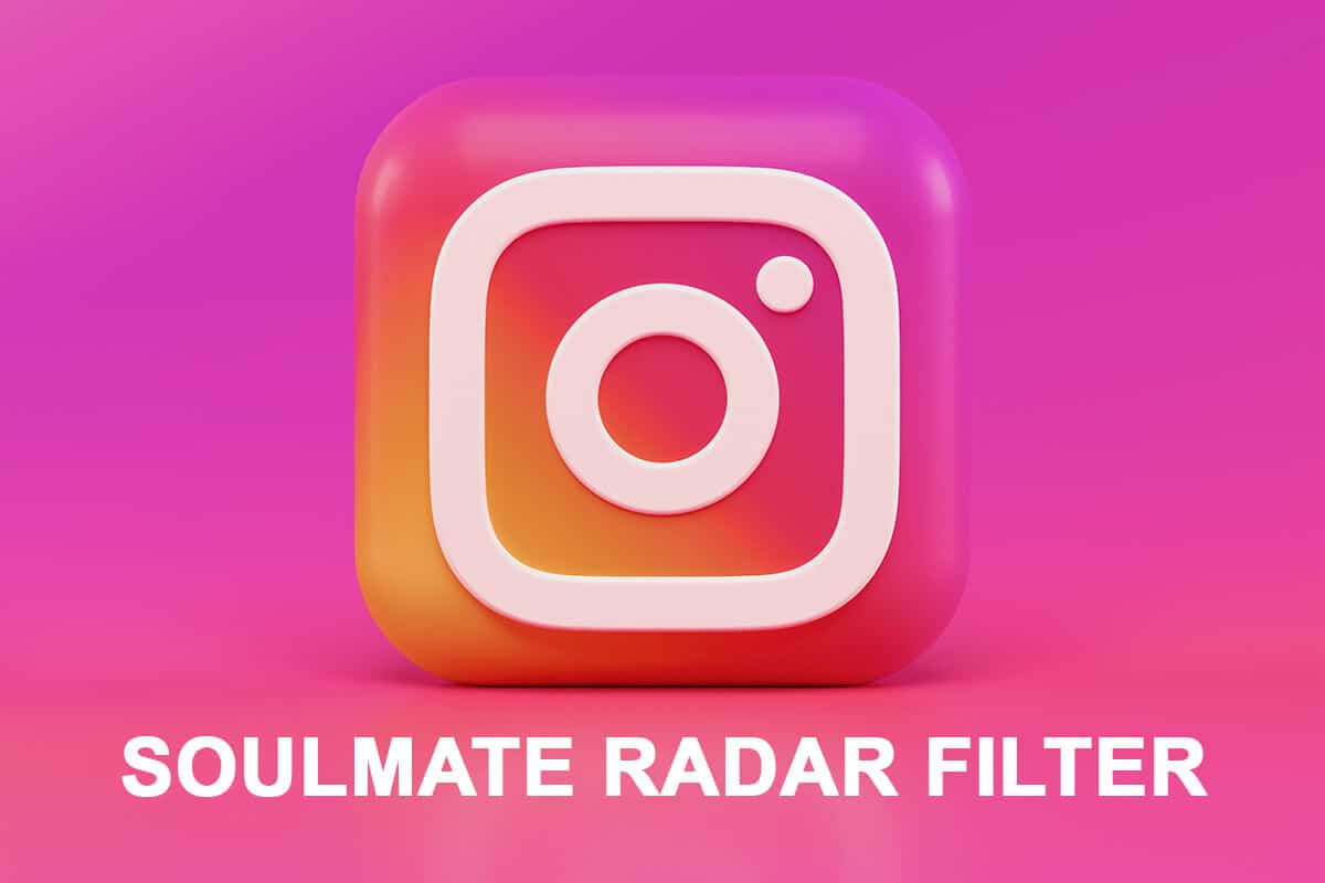 """How to Get """"Where is Your Soulmate"""" Filter on Instagram"""