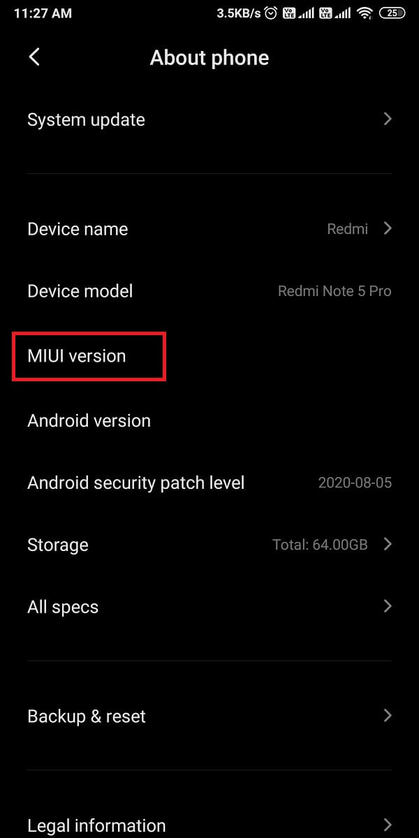 Tap on the build number or your device version 7 times to enable the Developer options.