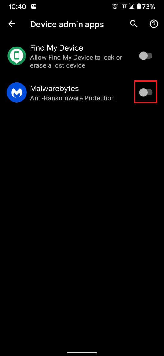 Tap on the toggle switch in-front of suspicious applications to take away their device admin status.