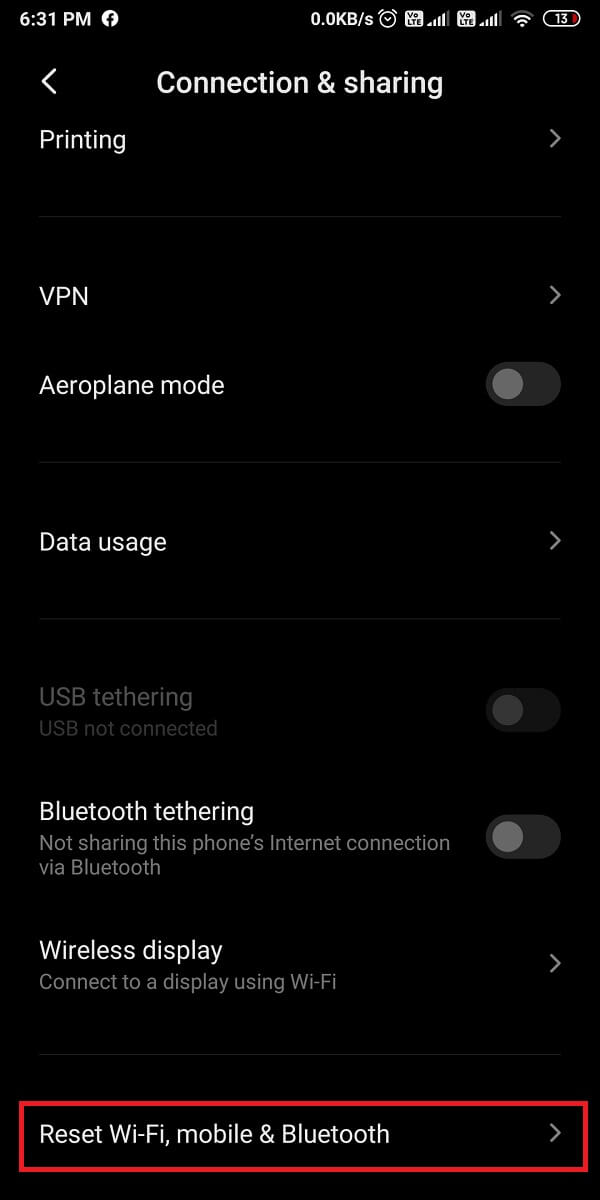Under Connection and sharing, tap on Reset Wi-Fi, mobile, & Bluetooth.