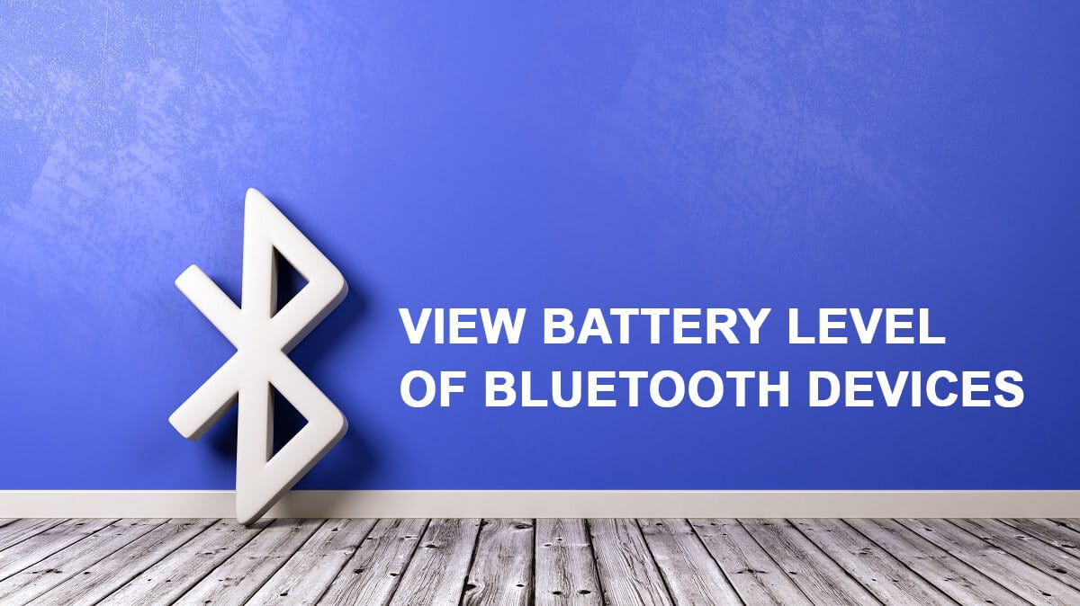 View Battery Level of Bluetooth Devices