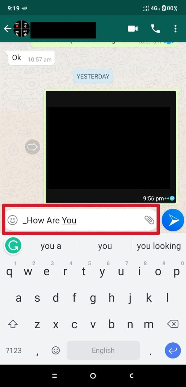 Type your message which you want to send in Italic format. | How to Change Font Style in WhatsApp