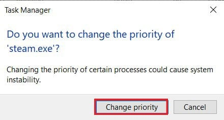 Click on 'Change priority' to continue