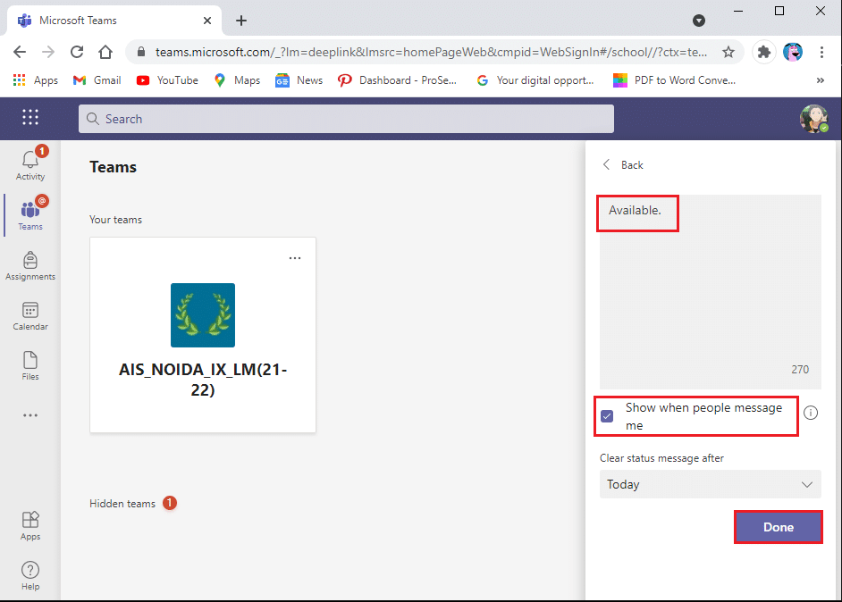 Click on done to save the changes | Set Microsoft teams status as always available