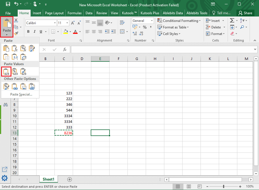 Click on values (V) under paste values to paste the value in the cell