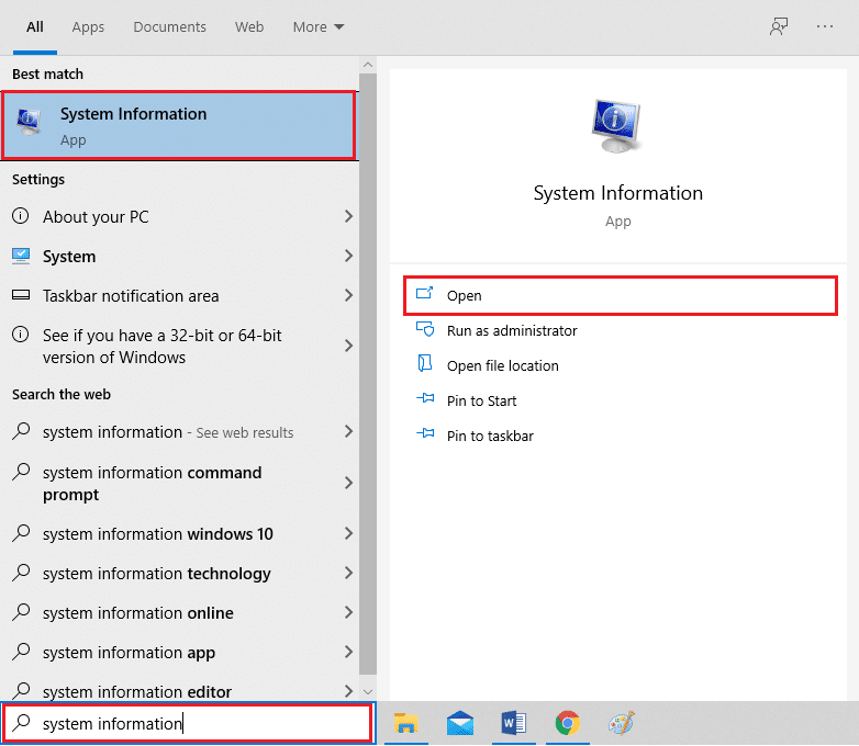 Click on your Windows key and type System information in the search bar