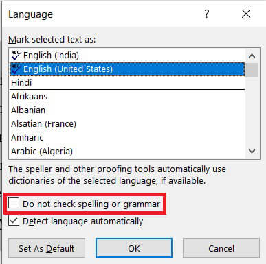 Enable the check box that says Do not check spelling or grammar. | Disable Microsoft Word Spell Checker