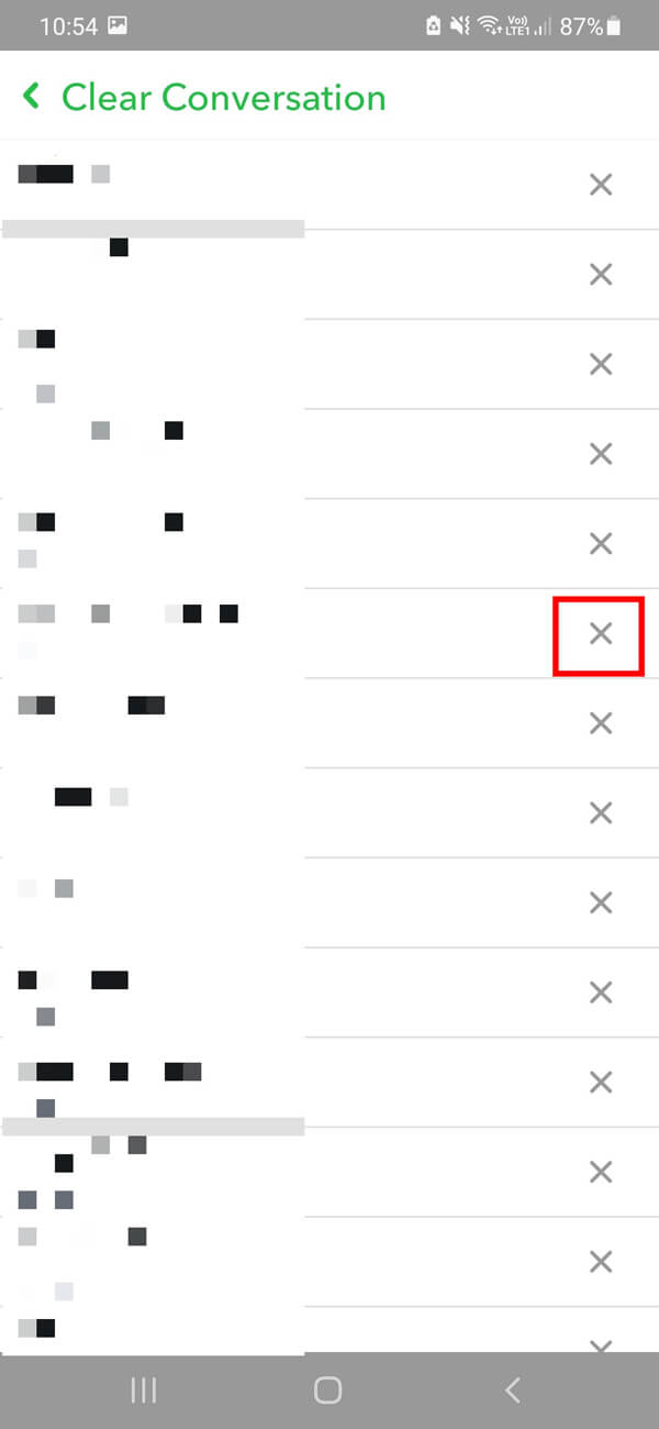 Tap on the X symbol next to the name of the conversations you wish to delete entirely from your account.